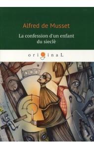 La confession d'un enfant du siecle