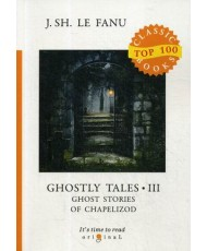 Ghostly Tales. Part 3: Ghost Stories of Chapelizod